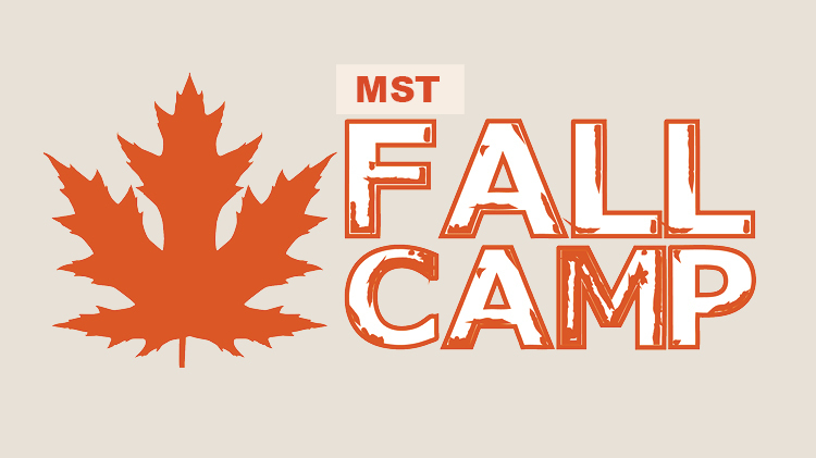 MST Fall Camp
